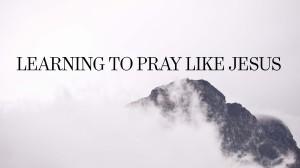 Learning to Pray Like Jesus @ Brunswick Campus | Brunswick | Maine | United States
